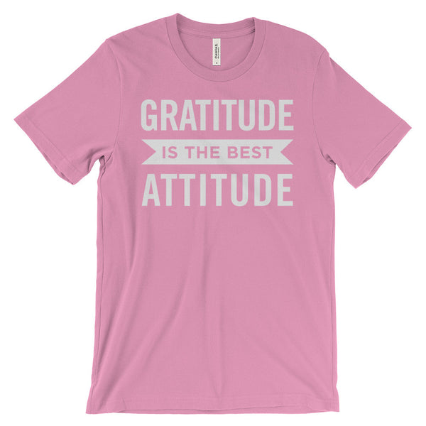 Gratitude Is the Best Attitude Positive Affirmations Unisex Short Sleeve T-Shirt - EverFresh Designs