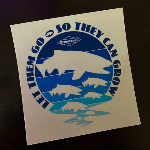 TroutBus - Let Them Grow Vinyl Sticker