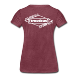 TroutBus - Advocacy Women's Premium T-Shirt - heather burgundy