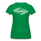 TroutBus - Advocacy Women's Premium T-Shirt - kelly green