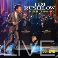 Tim Rushlow & His Big Band CD + DVD