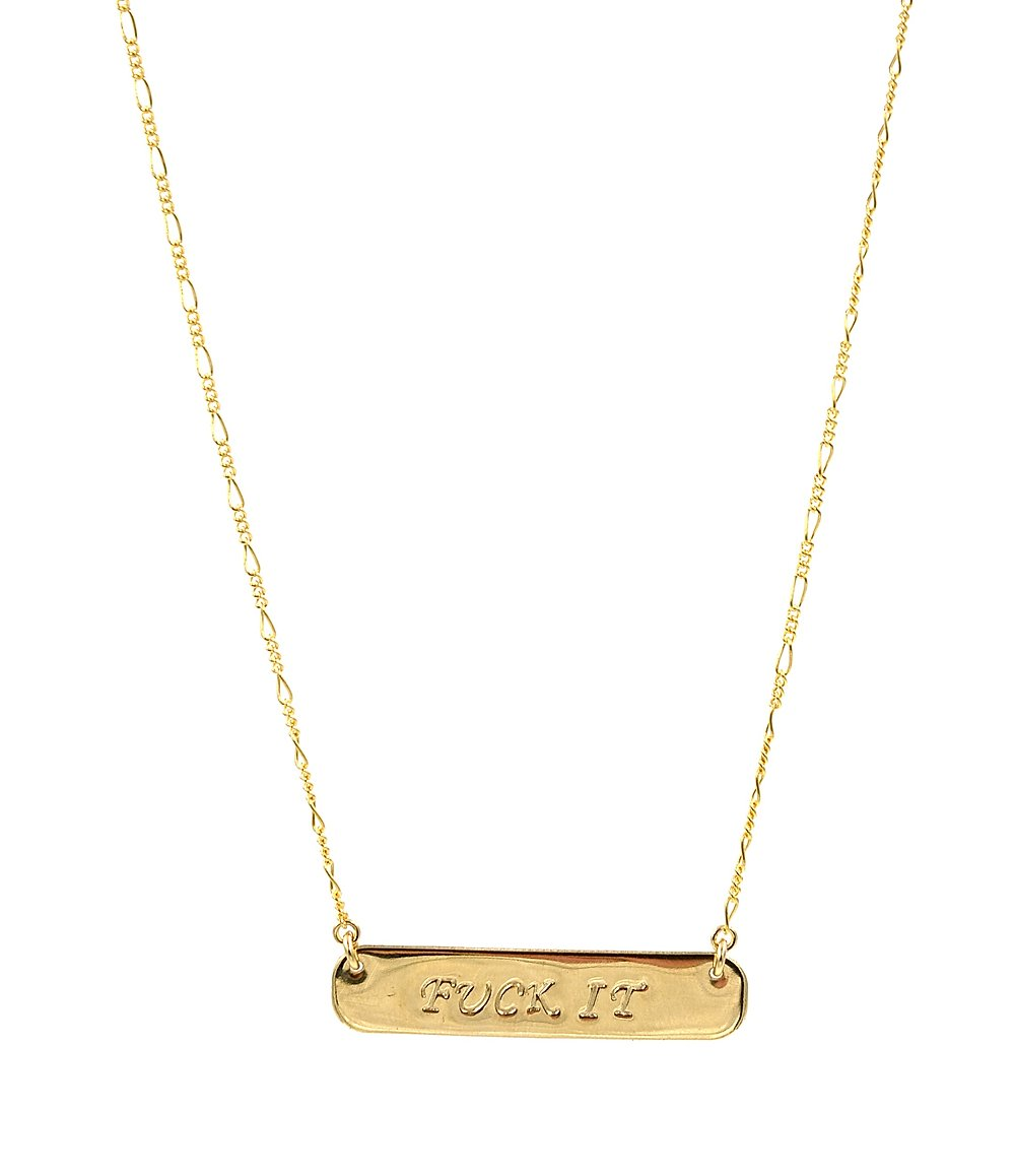 Fuck It Gold Filled Bar Necklace