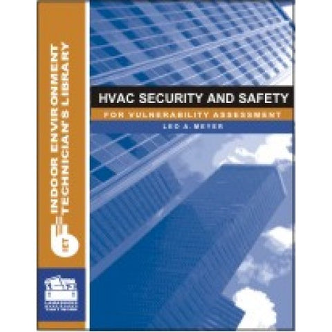 HVAC Security and Safety for Vulnerability Assessment