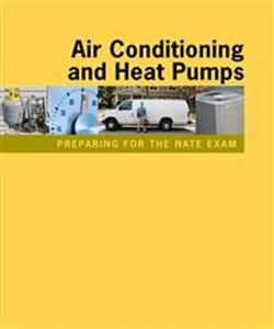 Preparing For The NATE Exam: Air Conditioning & Heat Pumps