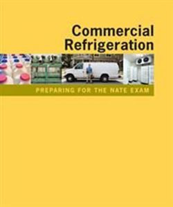 Preparing for the NATE Exam: Commercial Refrigeration