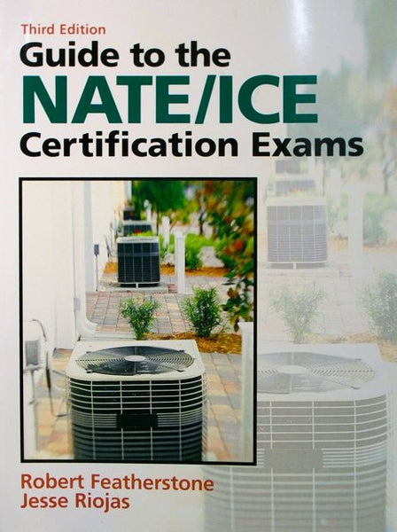 Guide to the NATE/ICE Certification Exams
