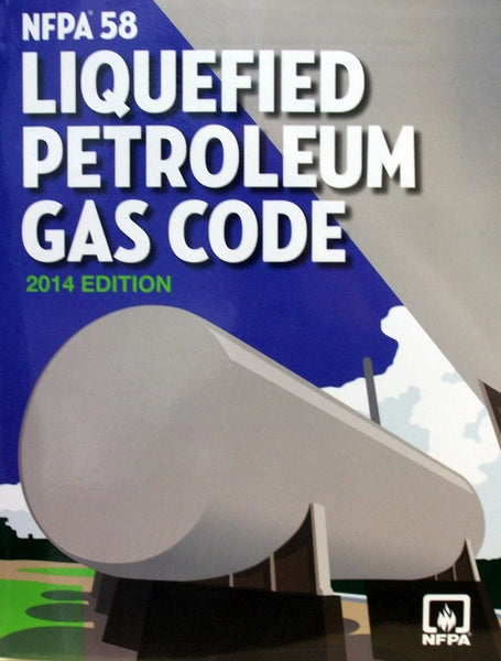 NFPA 58: Liquefied Petroleum Gas Code 2014