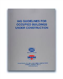 IAQ Guidelines for Occupied Buildings Under Construction