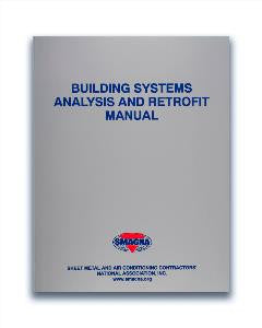 Building Systems Analysis and Retrofit Manual