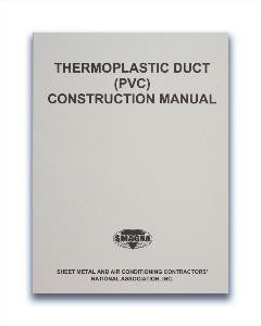 Thermoplastic Duct (PVC) Construction Manual