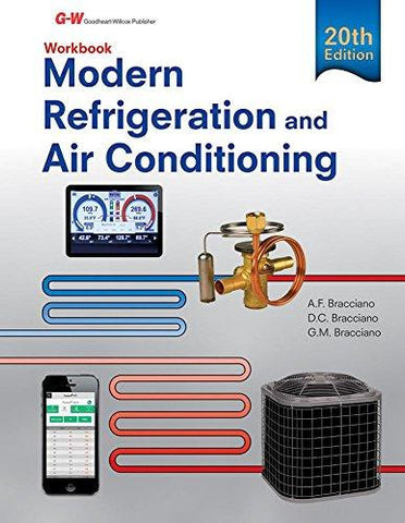 Modern Refrigeration and Air Conditioning, 20th Edition Workbook