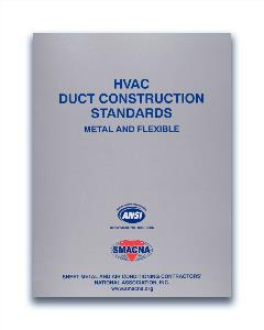 HVAC Duct Construction Standards - Metal and Flexible, 3rd Edition, 2005