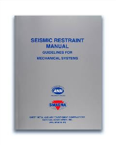Seismic Restraint Manual Guidelines for Mechanical Systems