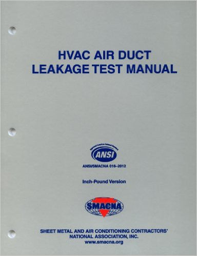 SMACNA HVAC Air Duct Leakage Test Manual.