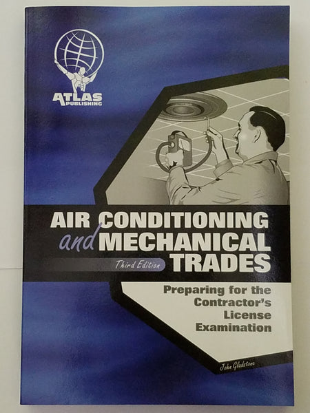 Air Conditioning and Mechanical Trades, Third Edition