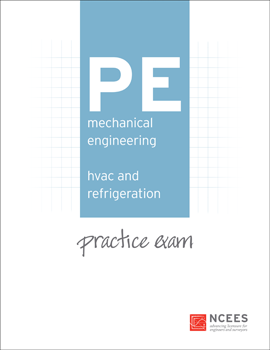 NCEES PE Mechanical Engineering: HVAC and Refrigeration Practice Exam (NCPEMH2)