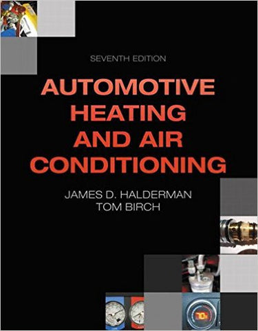 Automotive Heating and Air Conditioning (7th Edition) (Automotive Systems Books) 7th Edition - Paperback