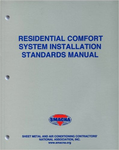 Installation Standards for Residential Heating and Air Conditioning Systems