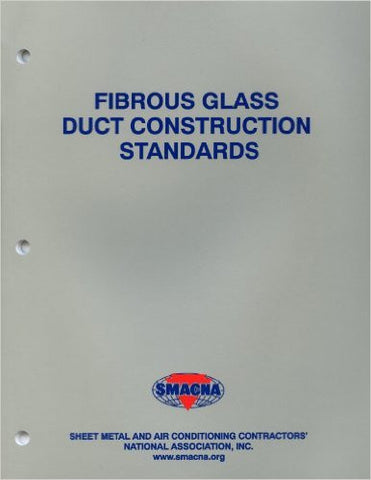 Fibrous Glass Duct Construction Standards