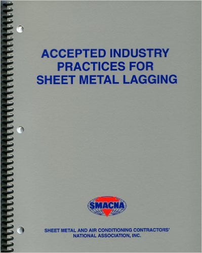 Accepted Industry Practices for Sheet Metal Lagging
