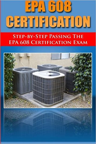 Step by Step passing the EPA 608 certification exam