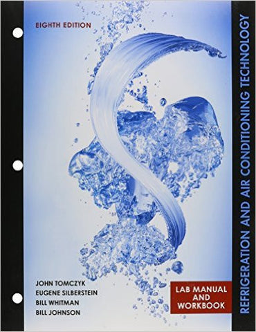 Lab Manual for Tomczyk/Silberstein/ Whitman/Johnson's Refrigeration and Air Conditioning Technology, 8th 8th Edition - Paperback