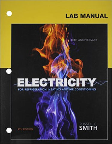 Lab Manual for Smith's Electricity for Refrigeration, Heating, and Air Conditioning, 9th 9th Edition - Paperback