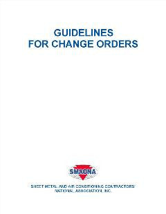 GUIDELINES FOR CHANGE ORDERS