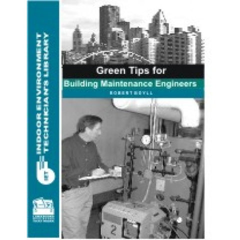 Green Tips for Building Maintenance Engineers