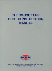 Thermoset FRP Duct Construction Manual