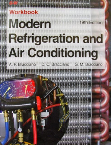 MODERN REFRIGERATION AND AIR CONDITIONING WORKBOOK, 19TH ED