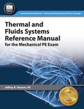 Thermal and Fluids Systems Reference Manual for the Mechanical PE Exam (METSP)