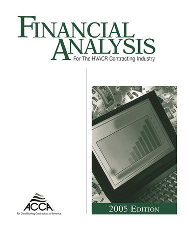 Financial Analysis for the HVACR Contracting Industry - Finances for Contractors