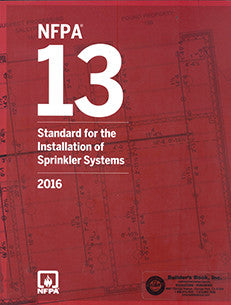 NFPA 13: Standard for the Installation of Sprinkler Systems 2016