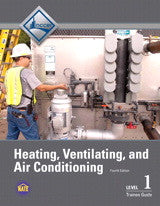 NCCER HVAC Level 1 Trainee Guide, 4th Edition