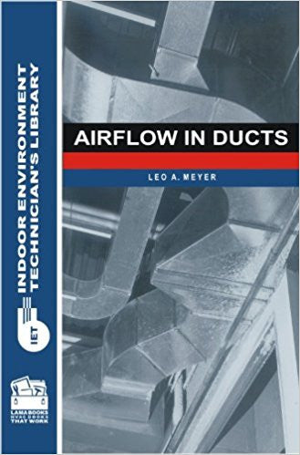 Airflow in Ducts (Indoor Environment Technicians Library) Paperback