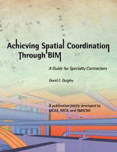 Achieving Spatial Coordination Through BIM