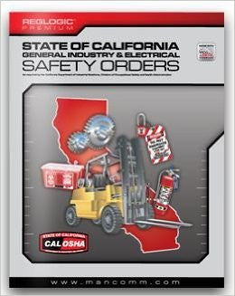 State of California General Industry and Electrical Safety Orders CAL/OSHA