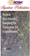 Particle Size-Selective Sampling for Particulate Air Contaminants