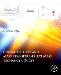 Conjugate Heat and Mass Transfer in Heat Mass Exchanger Ducts 1st Edition