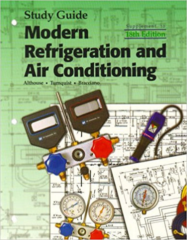 Study Guide for Modern Refrigeration and Air Conditioning Study Guide, 18th Edition