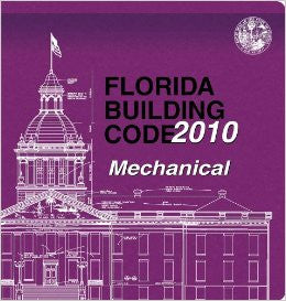 2010 Florida Building Code - Mechanical