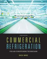 Commercial Refrigeration for Air Conditioning Technicians 3rd Edition