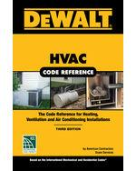 DEWALT HVAC Code Reference: Based on the 2018 International Mechanical Code