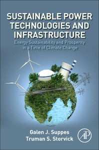 Sustainable Power Technologies and Infrastructure 1st Edition