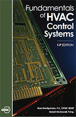 FUNDAMENTALS OF HVAC CONTROL SYSTEMS I-P
