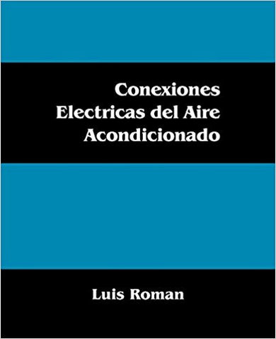 Electric Air Conditioning Connections (Spanish Edition )