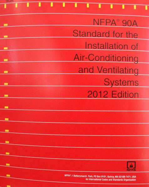 2015 NFPA 90A: Standard for the Installation of Air-Conditioning and Ventilating Systems