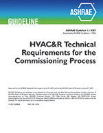 GUIDELINE 1.1-2007 -- HVAC&R TECHNICAL REQUIREMENTS FOR THE COMMISSIONING PROCESS