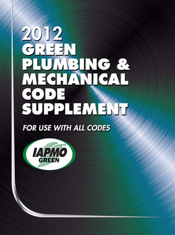 2012 Green Plumbing Mechanical Code Supplement